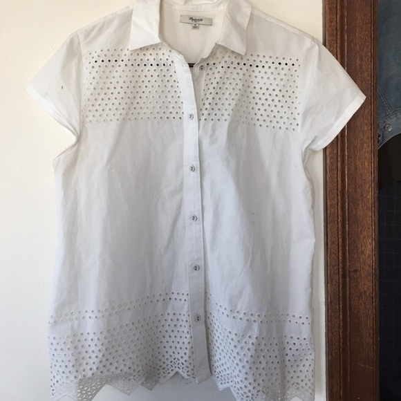 1ff5ac44a Madewell Tops | White Eyelet Button Shirt M | Poshmark
