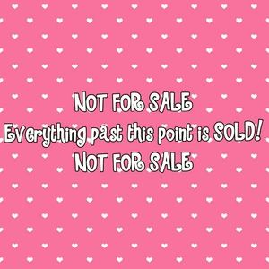 Other - Everything after is sold!!