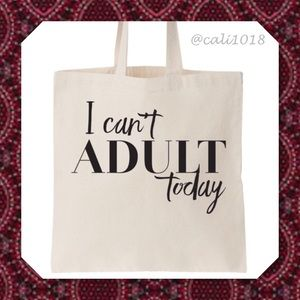 """Glam Squad 2 You Handbags - 🆕 """"I Can't Adult Today"""" Tote Beach Bag"""