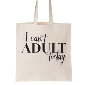 Salt Lake Clothing Handbags - I Can't Adult Today Cotton Canvas Tote Bag