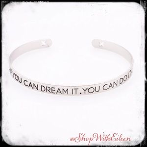If you can dreamit you can doit Mantra Cuff