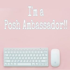 🍾I'm a Posh Ambassador !!!🍾