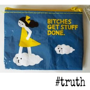 NWT Bitches get stuff done coin purse