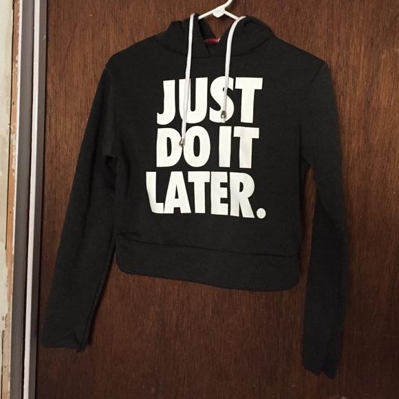 fbfe2cc78e0ed Nike Just Do It Later crop top sweater. M 577d4b4f78b31c1b0b00788a