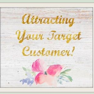 New Blog! How to Attract your Target Customer.