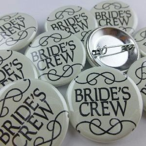 "Accessories - Set 10 Bride's Crew 1.25"" Pinback Buttons Pins"