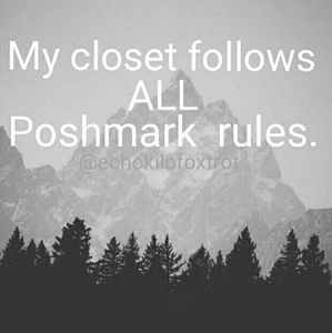 Poshmark  Other - My closet follows all Poshmark rules.