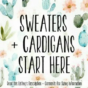 🌵SWEATERS + CARDIGANS START HERE🌵