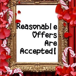 Other - REASONABLE OFFERS ARE ACCEPTED!