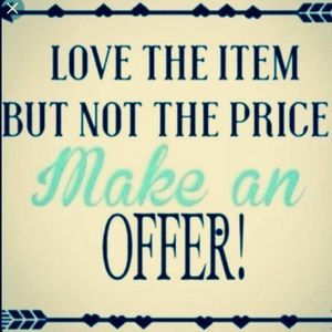 All reasonable offers are accepted 😉
