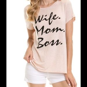 "NEW SOFT ""Wife. Mom. Boss"" TEE. Only 1 Left"