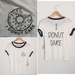 Tops - 🍩I DONUT CARE🍩 Tee White/Black Size S/M