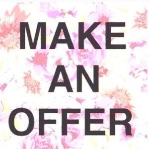 Make me offers!! 