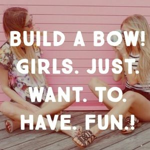Other - Build a Bow!