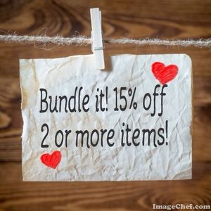Bundles 15% off 2 or more items!