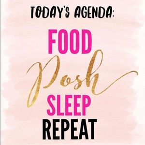 PoshMark Other - Today's Agenda Posh, Posh, Eat, Posh, and Sleep
