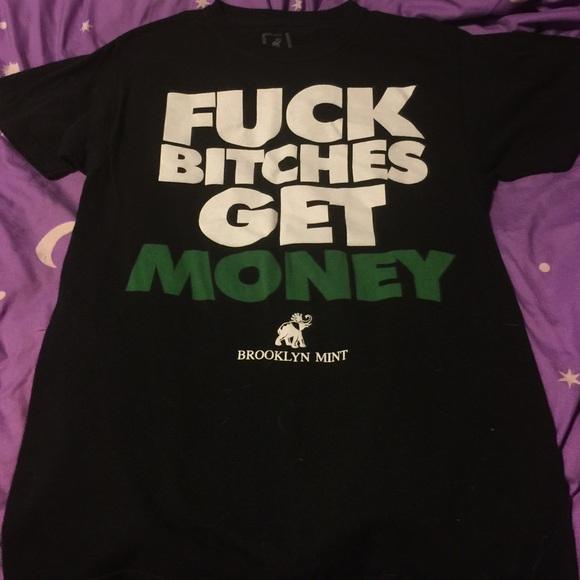 Fuck bitches get money big