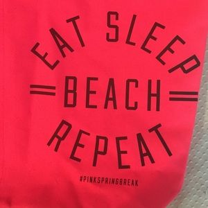 PINK Victoria's Secret Bags - #PinkSpringBreak Eat, Sleep, Beach, Repeat Bag