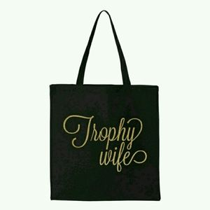 Trophy Wife Tote