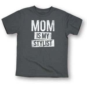 Other - 🆕My moms my stylist tee
