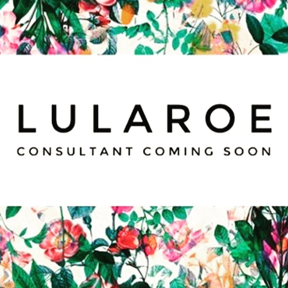 New Lularoe Consultant Coming Soon All Sizes From