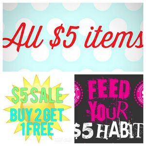 ALL $5 ITEMS...Buy Two, Get One FREE