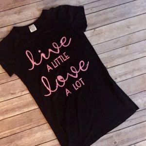 "Tops - ‼️FINAL PRICE‼️S-L ""live A LITTLE love A LOT"" tee"