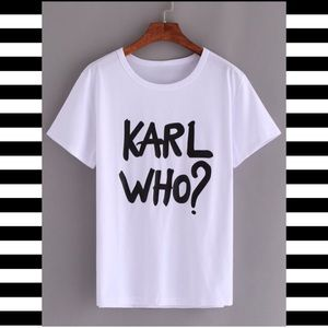 Tops - Stretchy white Karl who? Crew neck tee t-shirt