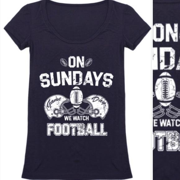 9fde88558 Tops | Last One M Sundays We Watch Football Tee | Poshmark