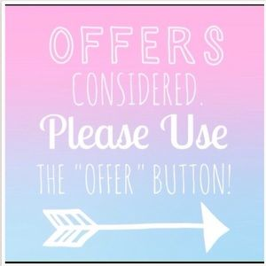 Unless otherwise stated- make me an offer!!