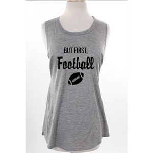 "Tops - ""But first, football"" Top"