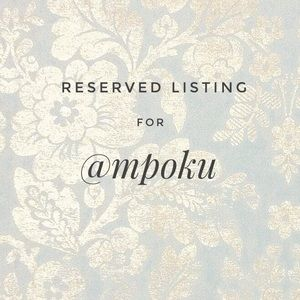reserved listing for @mpoku