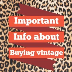 THINKING OF BUYING VINTAGE? READ THIS FIRST!