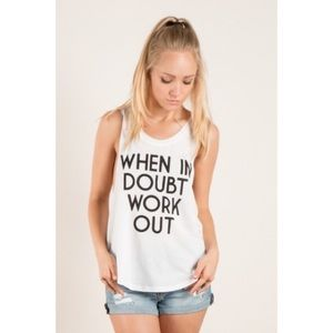 "Tops - ""When in doubt workout"" Top"