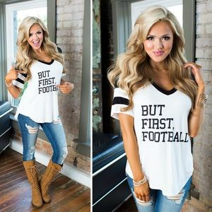 "💋COMING SOON💋""BUT FIRST FOOTBALL"" Loose Top🏈"