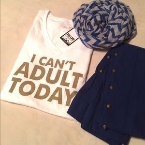 """Salt Lake Clothing Tops - ✨New✨Yep that's right """"I Can't Adult Today"""""""