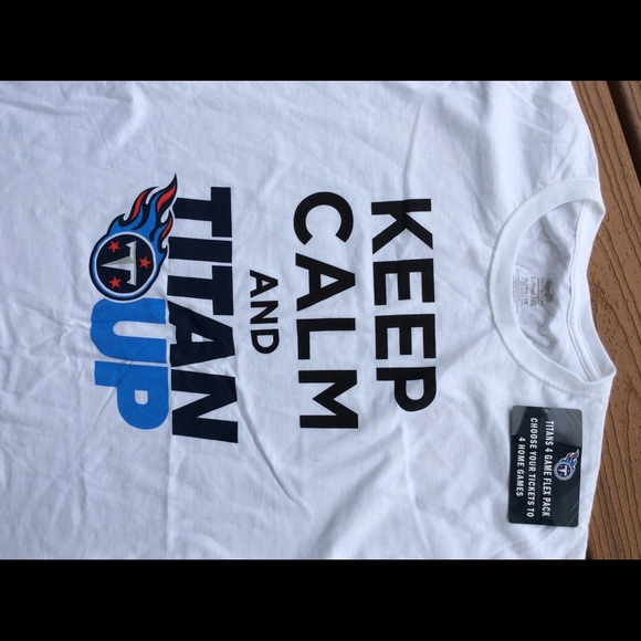 buy online 3a751 02225 Keep calm and Titan Up Tennessee Titans shirt NWT