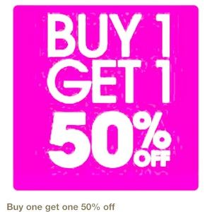 It's BUY ONE GET ONE 1/2 PRICE TIME!
