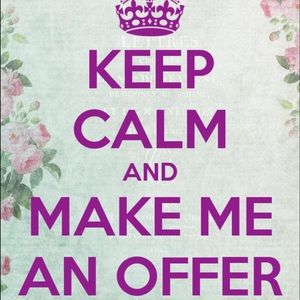 Other - I consider all reasonable offers 😊