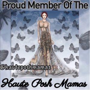 I'm A Proud Member Of The Haute Posh Mamas