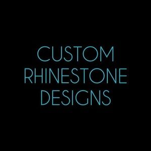 CUSTOM RHINESTONE DESIGNS