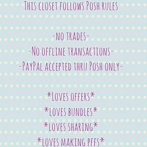Other   THIS CLOSET FOLLOWS POSH RULES