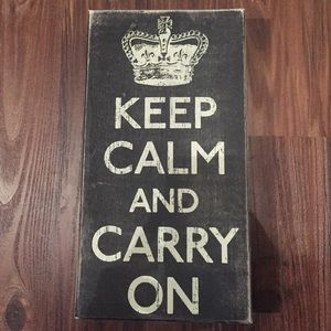 NWT Keep Calm and Carry On Wood Sign