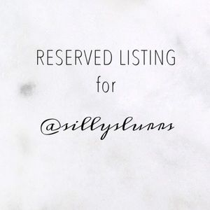 reserved listing for @sillyslurrs