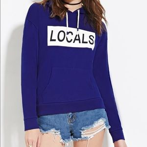 Forever 21 Tops - Forever21 LOCALS hoodie