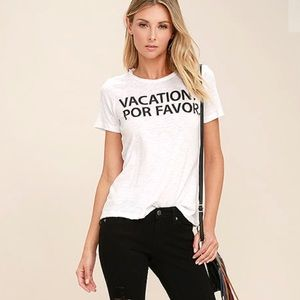 Chaser Tops - NWT Chaser Brand Vacation Por Favor White Tee
