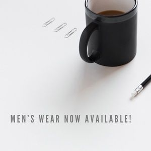 Other - Men's wear now available!