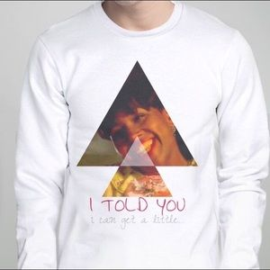 Other - I told you I was..... crew neck