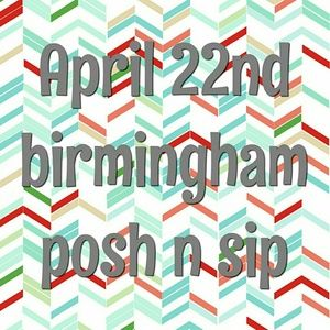 April 22nd!!!! Birmingham posh n sip!!
