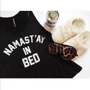 "Hannah Beury Tops - ""Namastay in Bed"" Top"